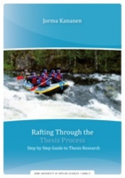 Rafting Through the Thesis Process - Step by Step Guide to Thesis Process
