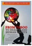 From Taboo to Health and Human Rights (e-kirja)
